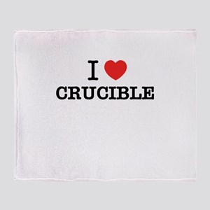 I Love CRUCIBLE Throw Blanket
