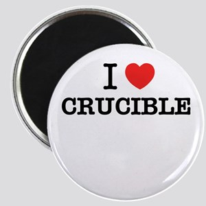 I Love CRUCIBLE Magnets