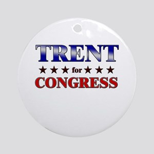 TRENT for congress Ornament (Round)
