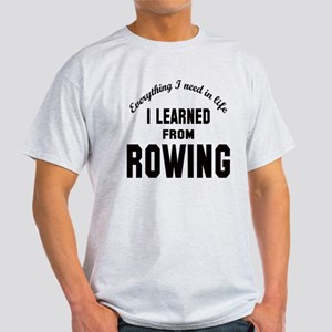 I learned from Rowing Light T-Shirt