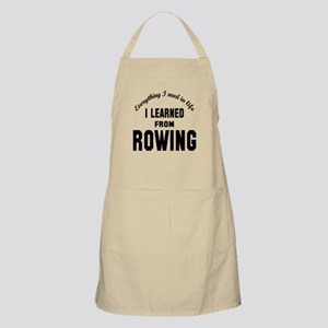 I learned from Rowing Apron