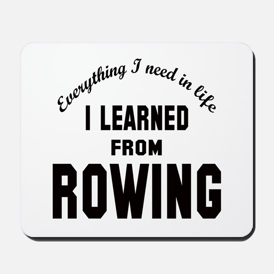 I learned from Rowing Mousepad