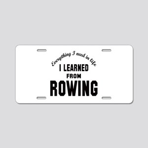 I learned from Rowing Aluminum License Plate
