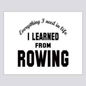 I learned from Rowing Small Poster