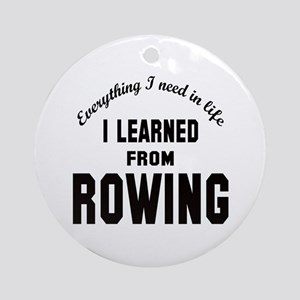 I learned from Rowing Round Ornament