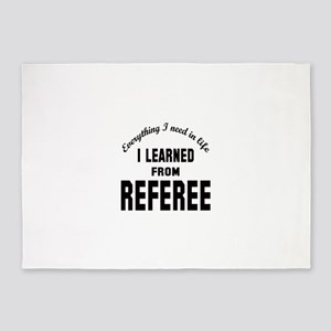 I learned from Referee 5'x7'Area Rug