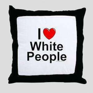 White People Throw Pillow