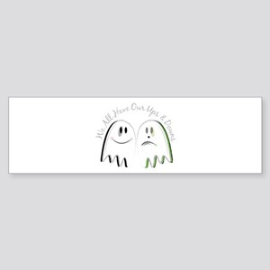 Our Ups & Downs Bumper Sticker