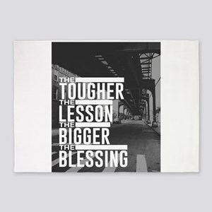 Tougher Lesson Bigger Blessing 5'x7'Area Rug
