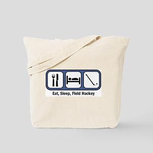 Eat, Sleep, Field Hockey Tote Bag