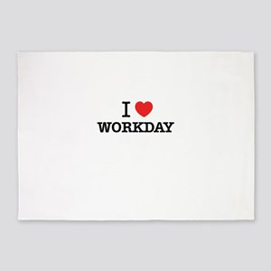 I Love WORKDAY 5'x7'Area Rug