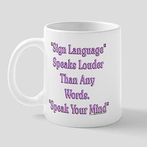 Speak Your Mind Mug