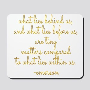 What Lies Within Us Emerson Gold Faux Fo Mousepad