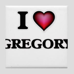 I Love Gregory Tile Coaster