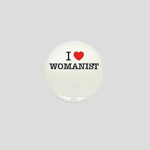 I Love WOMANIST Mini Button