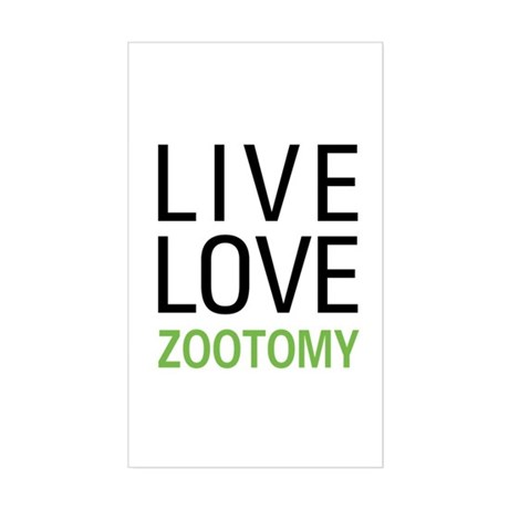 Live Love Zootomy Rectangle Sticker