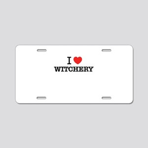 I Love WITCHERY Aluminum License Plate