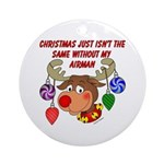 Christmas without my Airman Ornament (Round)