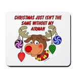 Christmas without my Airman Mousepad