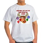 Christmas without my Airman Light T-Shirt
