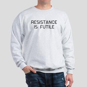 Resistance Futile Sweatshirt
