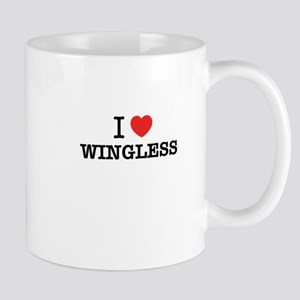 I Love WINGLESS Mugs