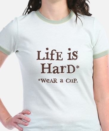 """""""LifE iS HarD"""" T"""