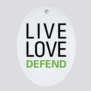 Live Love Defend Ornament (Oval)