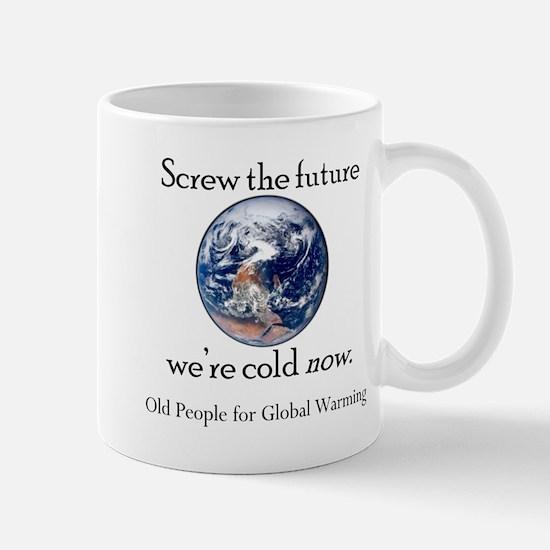 Old People for Global Warming Centered Mug