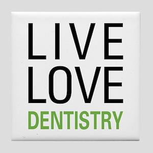 Live Love Dentistry Tile Coaster