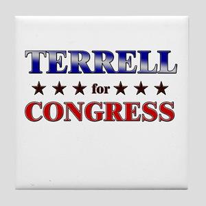 TERRELL for congress Tile Coaster