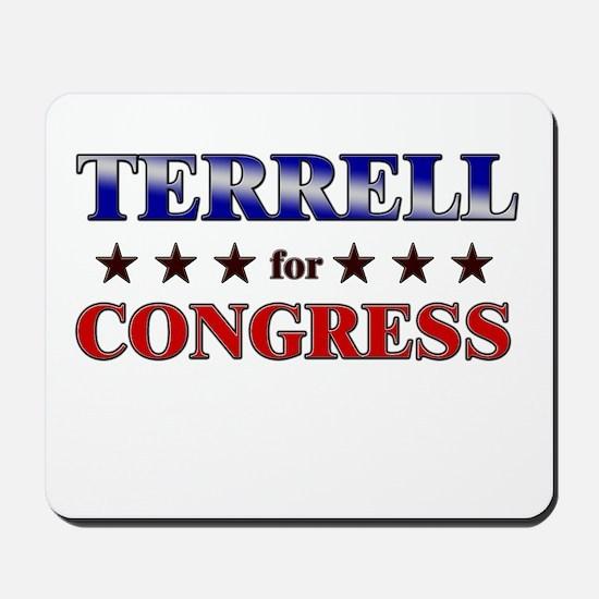TERRELL for congress Mousepad