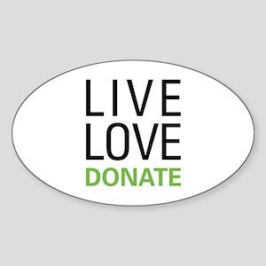 Live Love Donate Sticker (Oval)