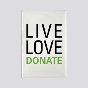 Live Love Donate Rectangle Magnet