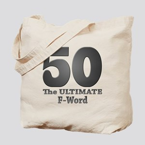 50: The ULTIMATE F-Word (bw) Tote Bag