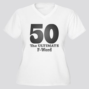 50: The ULTIMATE F-Word (bw) Women's Plus Size V-N
