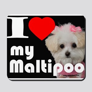 NEW I LOVE My Maltipoo Mousepad