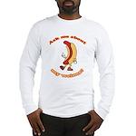 Ask Me Weiner Long Sleeve T-Shirt