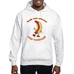 Ask Me Weiner Hooded Sweatshirt