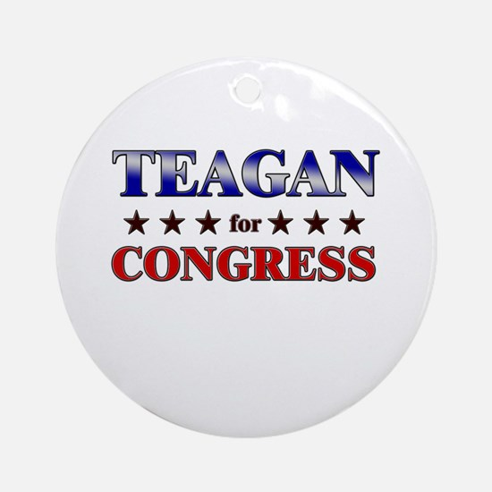 TEAGAN for congress Ornament (Round)