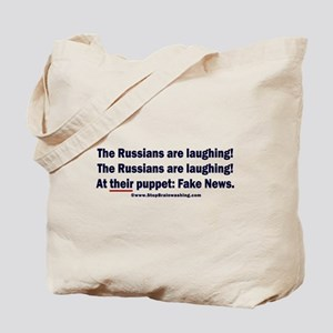 The Russians are laughing! Tote Bag