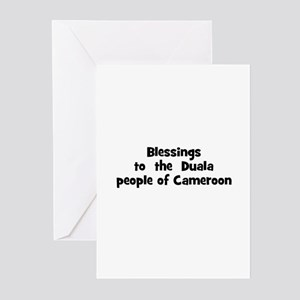 Blessings  to  the  Duala peo Greeting Cards (Pk o