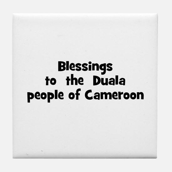 Blessings  to  the  Duala peo Tile Coaster