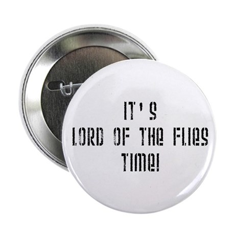 """It's Lord Of The Flies Time! 2.25"""" Button (100 pac"""