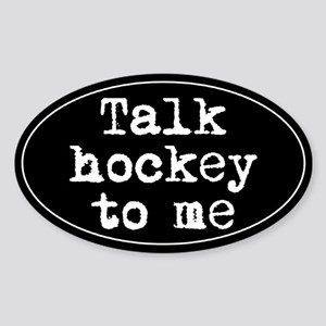 Talk hockey original Oval Sticker