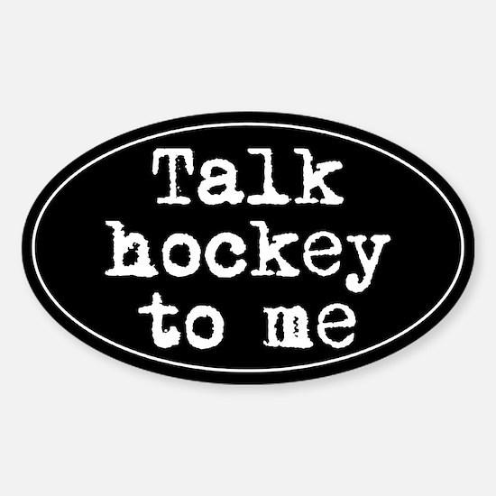 Talk hockey original Oval Decal