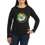 Santa's Cousin Ralph Women's Long Sleeve Dark T-Sh