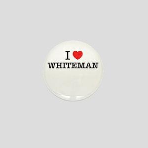I Love WHITEMAN Mini Button