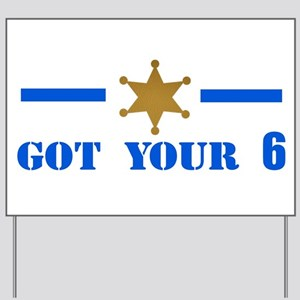 Got Your 6! Yard Sign