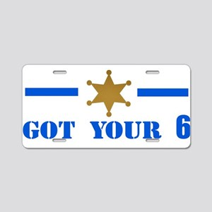 Got Your 6! Aluminum License Plate